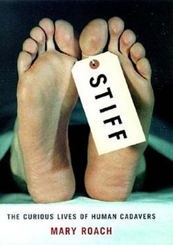 Stiff: The Curious Lives of Human Cadavers Pdf
