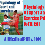 Download Physiology Of Sport and Exercise Pdf [6th Edition]