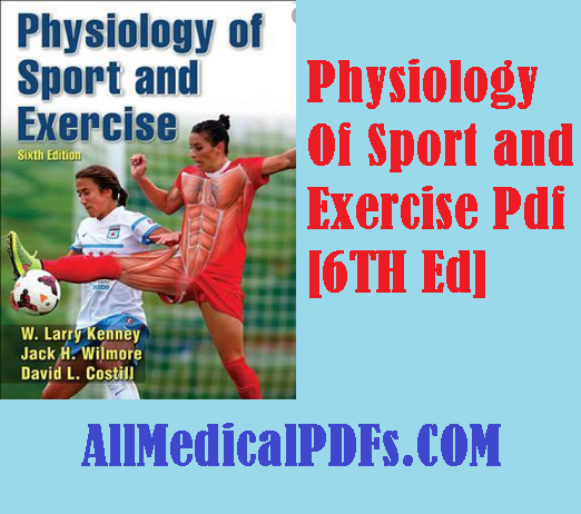 Physiology Of Sport and Exercise Pdf